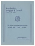 The 85th Annual Commencement of North Carolina Agricultural and Technical State University